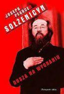 Okładka książki - Sołżenicyn dusza na wygnaniu