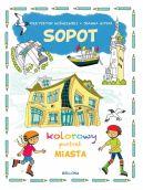 Okładka - Sopot. Kolorowy portret miasta