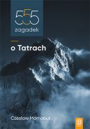 Okładka książki - 555 zagadek o Tatrach