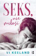 Okładka ksiązki - Seks, nie miłość
