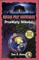 Okładka książki - Szkoła przy cmentarzu Przeklęty Mikołaj