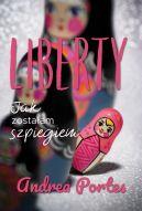 Okładka książki - Liberty. Jak zostałam szpiegiem