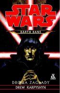 Okładka książki - Darth Bane. Droga zagłady