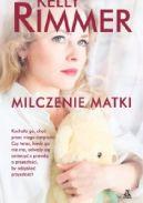 Okładka ksiązki - Milczenie matki