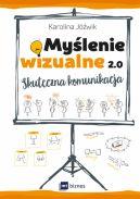 Okładka książki - Myślenie wizualne 2.0. Skuteczna komunikacja