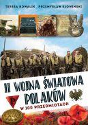 Okładka - II wojna światowa Polaków w 100 przedmiotach