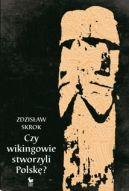 Okładka książki - Czy wikingowie stworzyli Polskę