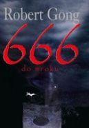 Okładka książki - 666 do mroku
