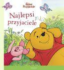 Okładka ksiązki - Kubuś i Przyjaciele. Najlepsi przyjaciele. Ilustrowana czytanka