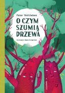 Okładka ksiązki - O czym szumią drzewa