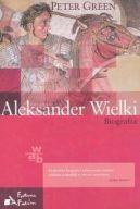 Okładka książki - Aleksander Wielki. Biografia