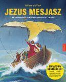 Okładka książki - Jezus Mesjasz. Najwspanialsza historia wszech czasów