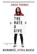 Okładka - Nienawiść, którą dajesz