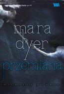 Okładka ksiązki - Mara Dyer. Przemiana