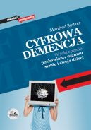 Okładka ksiązki - Cyfrowa Demencja. W jaki sposób pozbawiamy rozumu siebie i swoje dzieci