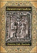 Okładka książki - Jaworowi ludzie. Rzecz o czasach Bolka II świdnickiego