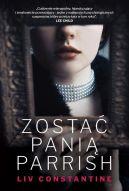 Okładka książki - Zostać panią Parrish