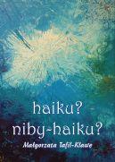 Okładka książki - haiku? niby – haiku?