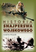 Okładka ksiązki - Historia snajperstwa wojskowego