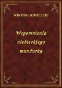 Okładka książki - Wspomnienia niebieskiego mundurka