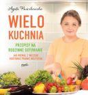 Okładka ksiązki - Wielokuchnia. Przepisy na rodzinne gotowanie