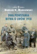 Okładka - Dwa powstania. Bitwa o Lwów 1918