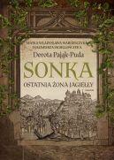 Okładka książki - Sonka. Ostatnia żona Jagiełły