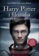 Okładka książki - Harry Potter i filozofia: Przewodnik po Hogwarcie dla mugoli