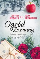 Okładka książki - Ogród Zuzanny. Warto walczyć o tę miłość