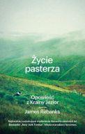 Okładka książki - Życie pasterza. Opowieść z Krainy Jezior
