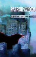 Okładka książki - Patrol zmroku