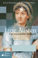 Okładka ksiązki - Jane Austen i jej racjonalne romanse
