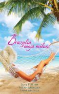 Okładka książki - Brazylia, moja miłość
