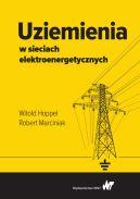 Okładka - Uziemienia w sieciach elektroenergetycznych