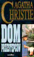 Okładka ksiązki - Dom przestępców