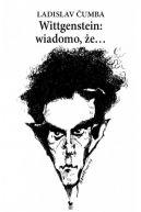 Okładka - Wittgenstein: wiadomo, że...