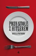 Okładka książki - Przy stole z Hitlerem