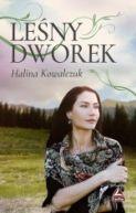 Okładka książki - Leśny Dworek