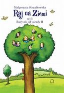 Okładka ksiązki - Raj na ziemi czyli Rady nie od parady II