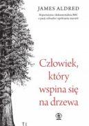 Okładka książki - Człowiek, który wspina się na drzewa