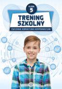 Okładka ksiązki - Trening szkolny. Ćwiczenia korekcyjno-kompensacyjne. Klasa 5