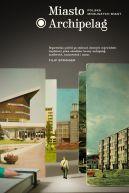 Okładka książki - Miasto Archipelag