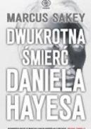 Okładka książki - Dwukrotna śmierć Daniela Hayesa