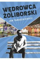 Okładka książki - Wędrowca Żoliborski