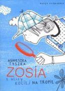 Okładka ksiązki - Zosia z ulicy Kociej. Na tropie