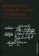 Okładka ksiązki - Literackie notatki o kompozycji