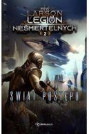 Okładka ksiązki - Legion Nieśmiertelnych. Świat Postępu
