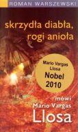 Okładka książki - Skrzydła diabła, rogi anioła - mówi Mario Vargas Llosa