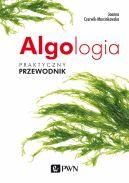 Okładka - Algologia. Praktyczny przewodnik