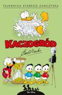 Okładka książki - Kaczogród. Carl Barks. Tajemnica starego zamczyska i inne historie z lat 1947-1948